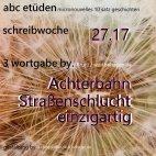 lz abc.etueden schreibeinladung 3 wortbehagen 27.17 | 365tageasatzaday
